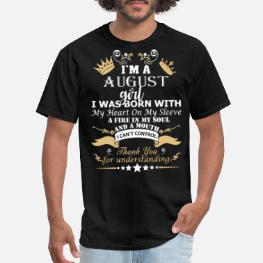 Grayson Dolan i am a august girl i was born with my heart on my - Men's T-Shirt