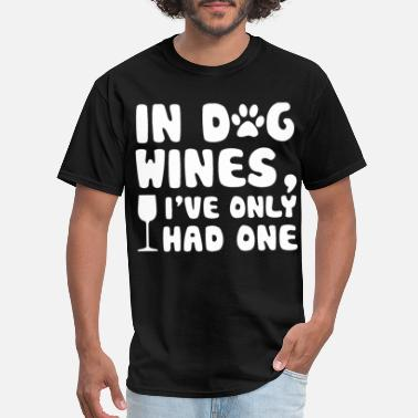 Professional Wine Taster in dog wines i have only had one drink animals win - Men's T-Shirt