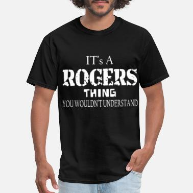Mister Rogers it is a rogers thing you would not undersrtand sle - Men's T-Shirt