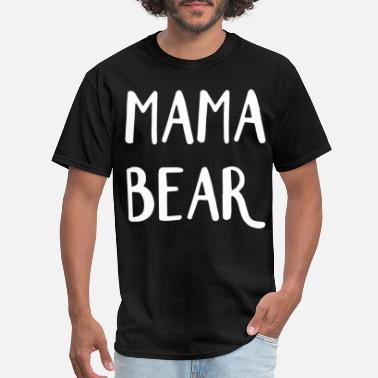 Tracks Mama Bear Gifts for Her Gifts for Mom Mama Bear Sw - Men's T-Shirt
