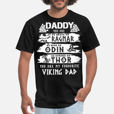 Denmark Viking daddy you are as ragnar viking denmark - Men's T-Shirt
