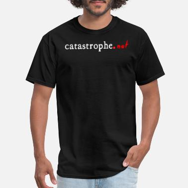 Catastrophe Catastrophe - Men's T-Shirt