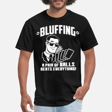 Meme Tanks Family Bluffing A Pair Beats Everything Funny Poker Cards - Men's T-Shirt