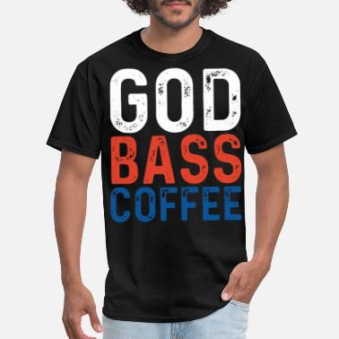Kiss My Ass Fuck Me god bass drinking t shirts - Men's T-Shirt