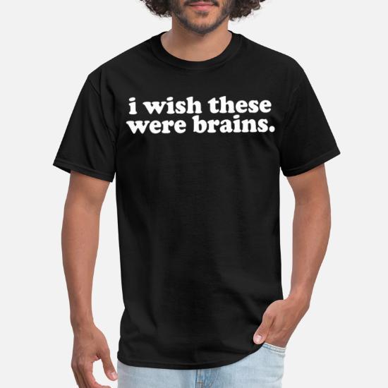 I Wish These were Brains Funny Unisex Sweatshirt tee