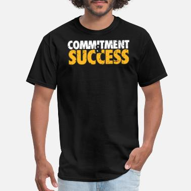 Affirm Commitment & Success - Motivational Affirmation - Men's T-Shirt