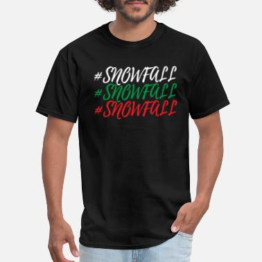 Snowfall SNOWFALL - Men's T-Shirt