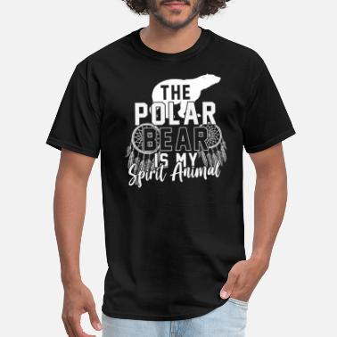 Spirit Animal Bear The Polar Bear Is My Spirit Animal - Men's T-Shirt