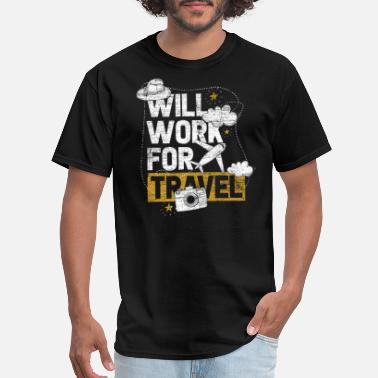 Holiday Travel Work Travel Traveling Worker Traveler Gift Holiday - Men's T-Shirt
