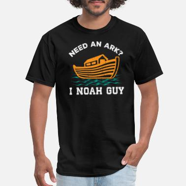Noah Need An Ark I Noah Guy Shirt Faith Gift - Men's T-Shirt