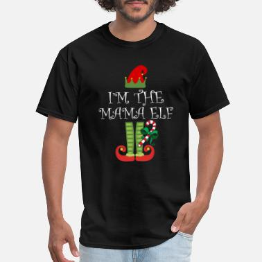 Mama Elf I'm The Mama Elf Matching Family Group Christmas - Men's T-Shirt