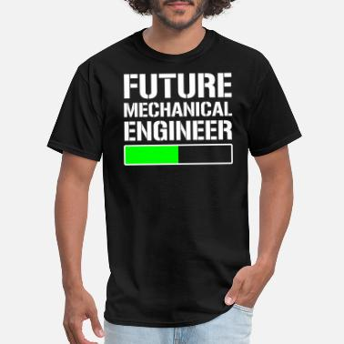 Mechanical Engineering Student Future Mechanical Engineer Student Gift T-shirt - Men's T-Shirt