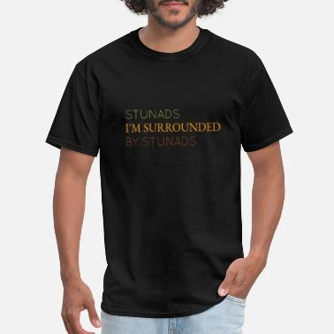 Stunads I'm Surrounded Cute Gift Idea For Family - Men's T-Shirt