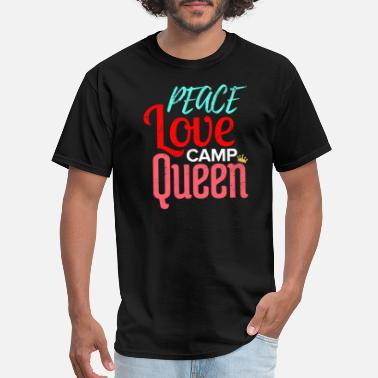 Caravan Peace Love Camp Queen Camping Caravan Camper Tent - Men's T-Shirt