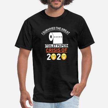 Class 2020 t i survived the great toilet paper crisis of 2020 - Men's T-Shirt