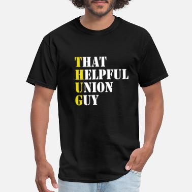 Union Union - Laborers Union - Men's T-Shirt