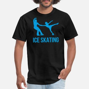 Funny Sayings Ice Skating Ice Skating - Men's T-Shirt