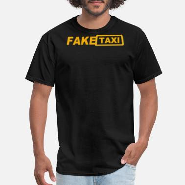 Fake Fake Taxi - Men's T-Shirt
