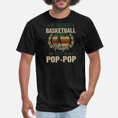 Calligraphic MY FAVORITE BASKETBALL PLAYER CALL ME POP POP - Men's T-Shirt