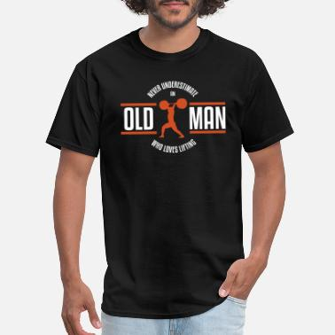 Lifting Weightlifting Old Man - Men's T-Shirt