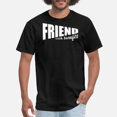 Friend-with-benefits FRIEND WITH BENEFITS - Men's T-Shirt