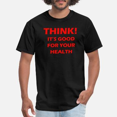 Boerboel Think it's good for your health t shirt - Men's T-Shirt