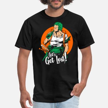 One Zoro Let's Get Lost - Men's T-Shirt