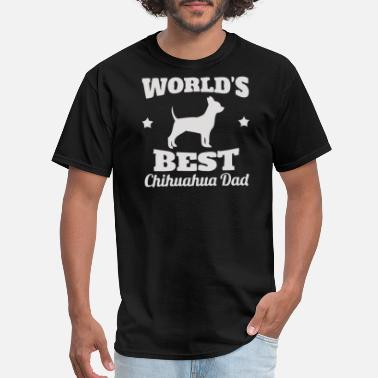 World s Best Chihuahua Dad - Men's T-Shirt