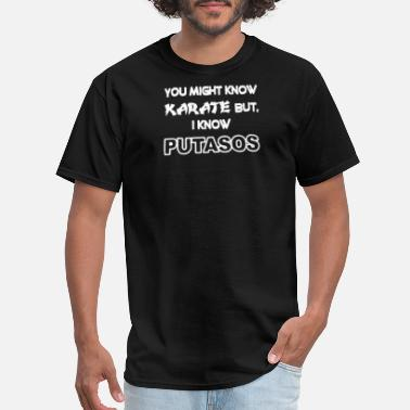 You Might Know Karate - Men's T-Shirt