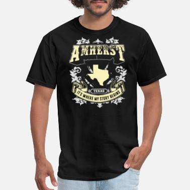 Story amherst iowa texas it is where my story begins tex - Men's T-Shirt