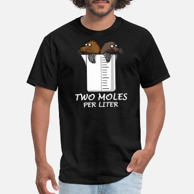 Chemistry Two Moles Per Liter Science Joke - Men's T-Shirt