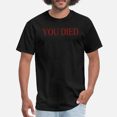 Dirty Soul YOU DIED Dark Souls Game cotton dark souls game - Men's T-Shirt