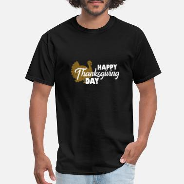 Feast Day Happy Thanksgiving Day Turkey Feast - Men's T-Shirt