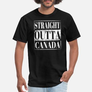 Funny Canada Day Straight Outta Canada - Men's T-Shirt