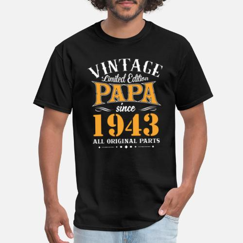 Vintage 75th Birthday Papa Gift Since 1943 Dad Mens T Shirt