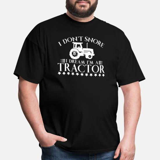 I Don/'t Snore I Dream I/'m A Tractor Big Red Farm Mens T-Shirt