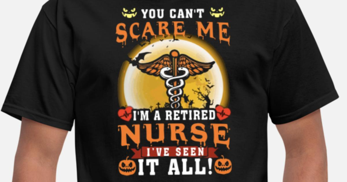 you cant scare me i am a retired nurse i have seen by ...