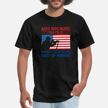 Patriot Out of Range Old Army Veteran Patriotic Gift - Men's T-Shirt