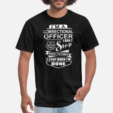 Correctional Correctional Officer - I'm A Correctional Officer - Men's T-Shirt