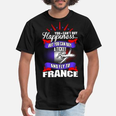 Happiness You Cant Buy Happiness Fly To France - Men's T-Shirt