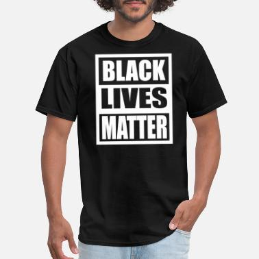 Lives Black Lives Matter - Men's T-Shirt