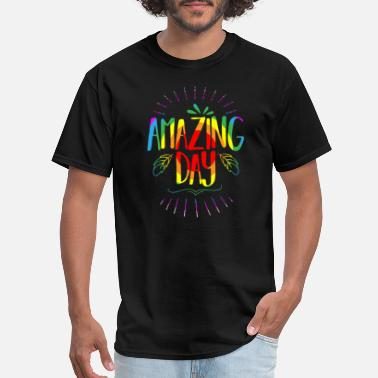 Amazing Day - Men's T-Shirt