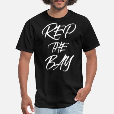Bay Area Rep The Bay - Men's T-Shirt