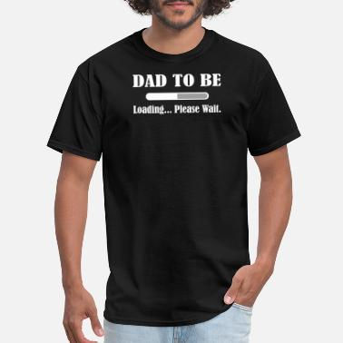 Dad Quotes Dad To Be - Men's T-Shirt