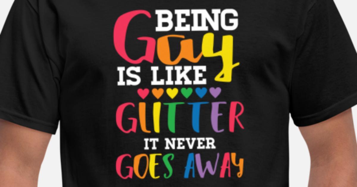 gay is like glitter