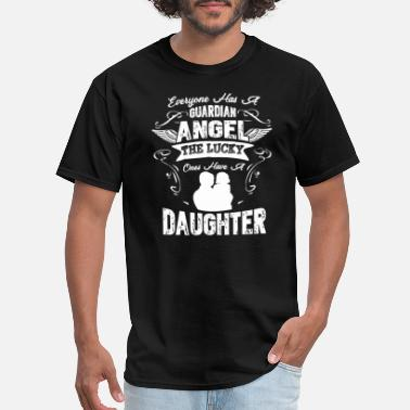 Daughter Angel Daughter Guardian Angel Shirt - Men's T-Shirt