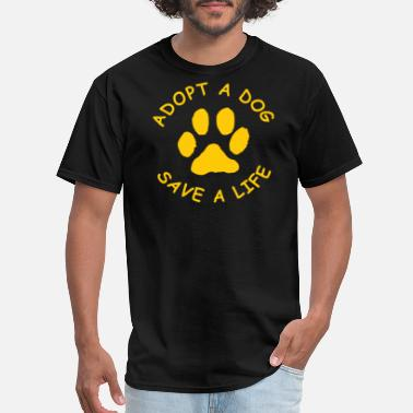 Adopt A Dog Adopt A Dog - Men's T-Shirt
