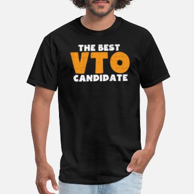 The Best VTO Candidate - Men's T-Shirt