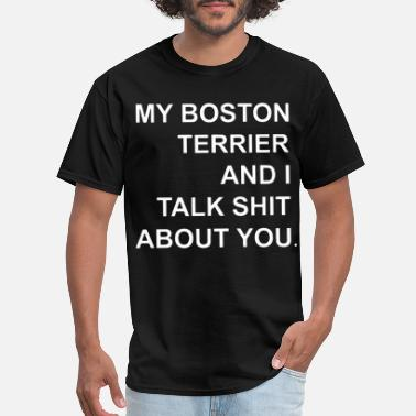 Bruins Suck my boston terrier and i talk shit about you boston - Men's T-Shirt