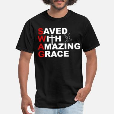 Saved With Amazing Grace Swag SWAG Saved With Amazing Grace Bible Verse Ephesian - Men's T-Shirt